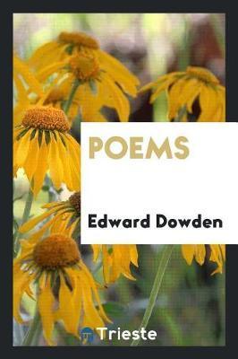 Poems by Edward Dowden