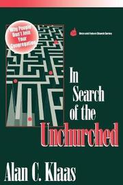 In Search of the Unchurched by Alan C Klaas