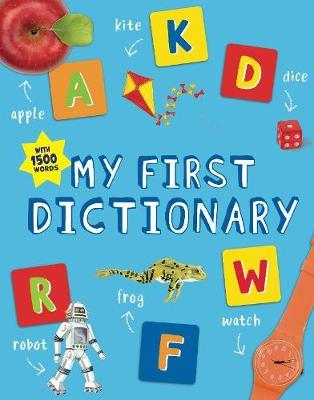 My First Dictionary by John Grisewood