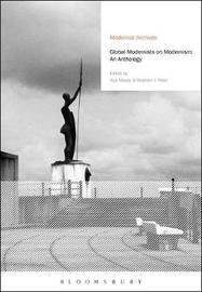 Global Modernists on Modernism by Alys Moody