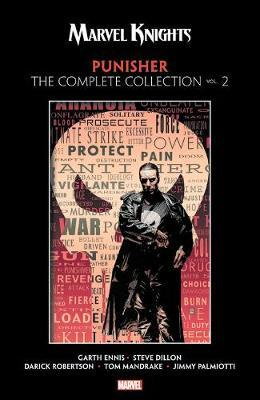 Marvel Knights Punisher By Garth Ennis: The Complete Collection Vol. 2 by Garth Ennis