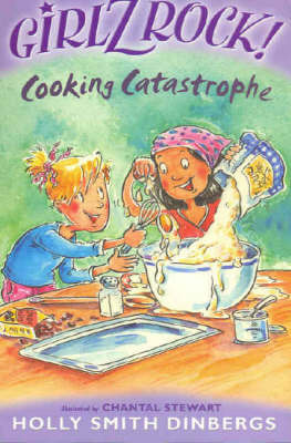 Girlz Rock 15: Cooking Catastrophe by Holly Smith Dinbergs image