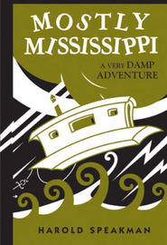 Mostly Mississippi by Harold Speakman image
