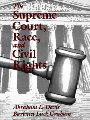 The Supreme Court, Race, and Civil Rights by Abraham L. Davis image