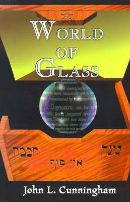 World of Glass by John Leslie Cunningham image