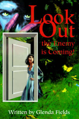 Look Out the Enemy is Coming! by Glenda Fields image