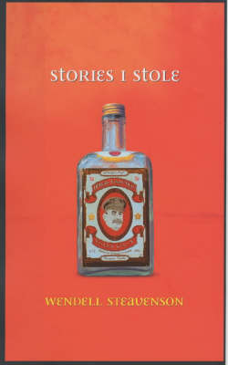 Stories I Stole: A Journey to Georgia by Wendell Steavenson