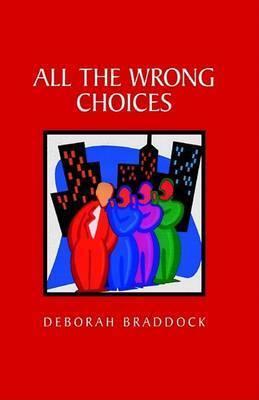 All the Wrong Men by Deborah Braddock