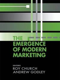 The Emergence of Modern Marketing