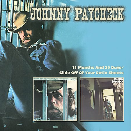 11 Months And 29 Days / Slide Off Your Satin Sheets by Johnny Paycheck image