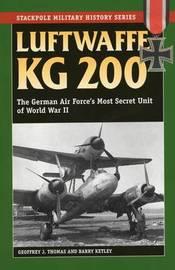 Luftwaffe Kg 200 by Geoffrey J. Thomas
