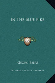 In the Blue Pike by Georg Ebers
