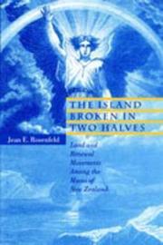 The Island Broken in Two Halves by Jean E. Rosenfeld