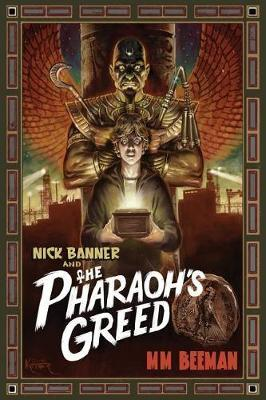 Nick Banner & the Pharaoh's Greed by MM Beeman image
