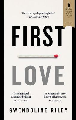 First Love by Gwendoline Riley image
