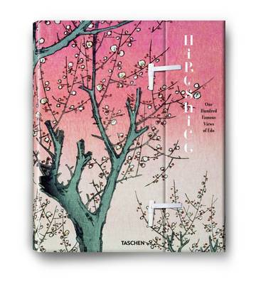 Hiroshige. One Hundred Famous Views of Edo by Lorenz Bichler