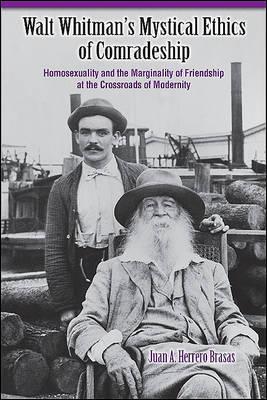 Walt Whitman's Mystical Ethics of Comradeship by Juan A.Herrero Brasas image