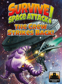 Survive: Space Attack! - The Crew Strikes Back! image