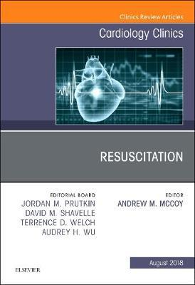 Resuscitation, An Issue of Cardiology Clinics by Andrew M. McCoy image