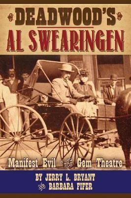 Deadwood's Al Swearingen by Jerry L Bryant image