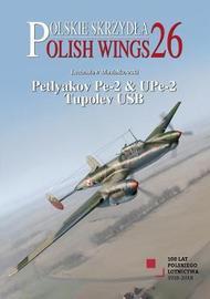 Petyakov Pe-2 & UPe-2 Tupolev USB by Lechoslaw Musialkowski