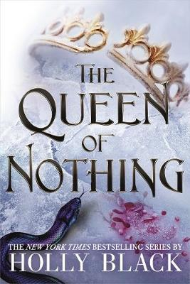 The Queen of Nothing (The Folk of the Air #3) by Holly Black image