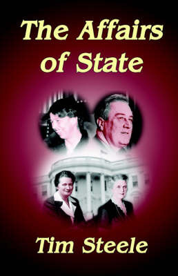 The Affairs of State by Tim Steele image