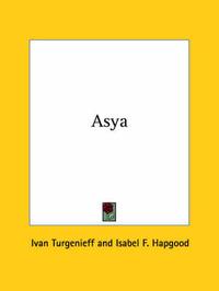 Asya by Ivan Turgenieff
