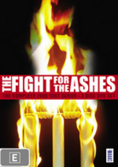 The Fight for the Ashes: The Complete 2005 Test Series (3 Disc) on DVD