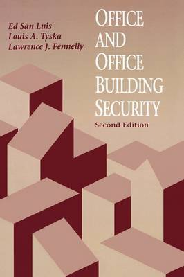 Office and Office Building Security by Edward Luis