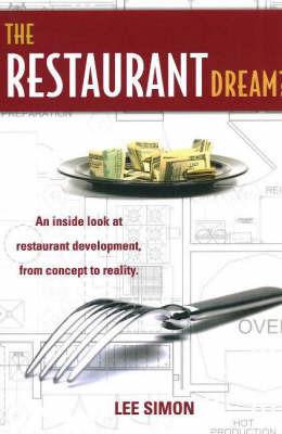 Restaurant Dream? by Lee Simon