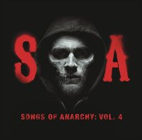 Sons of Anarchy: Songs of Anarchy, Vol. 4 by Original Soundtrack