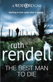 The Best Man To Die (Inspector Wexford #4) by Ruth Rendell
