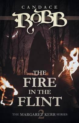 The Fire in the Flint by Candace Robb image