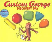 Curious George Discovery Day by Mifflin,Company,Editors,of Houghton