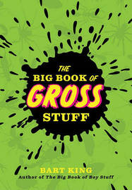 The Big Book of Gross Stuff by Bart King image