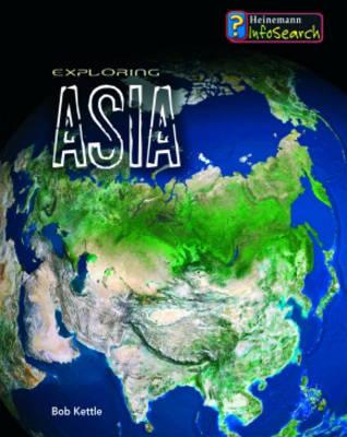 Exploring Asia by Anita Ganeri