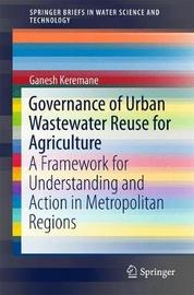 Governance of Urban Wastewater Reuse for Agriculture by Ganesh Keremane image