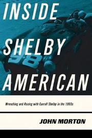 Inside Shelby American by John Morton image