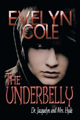 The Underbelly by Evelyn Cole image