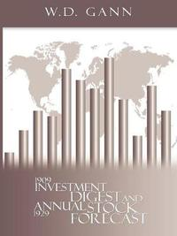Investment Digest and Annual Stock Forecast by W.D. Gann