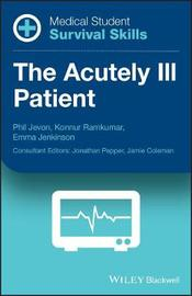 Medical Student Survival Skills by Philip Jevon