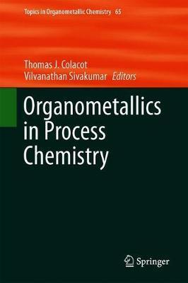 Organometallics in Process Chemistry