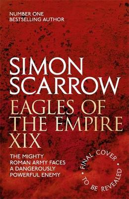 Untitled Eagles of the Empire 19 by Simon Scarrow