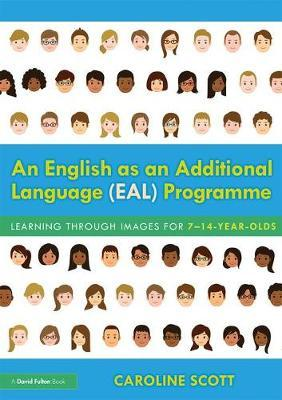 An English as an Additional Language (EAL) Programme by Caroline Scott