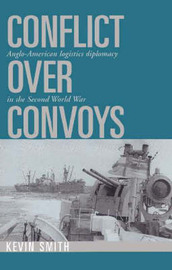 Conflict over Convoys by Kevin Smith