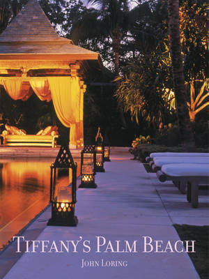 Tiffany's Palm Beach by John Loring