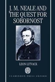 J. M. Neale and the Quest for Sobornost by Leon B. Litvack image