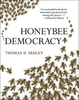 Honeybee Democracy by Thomas D. Seeley image