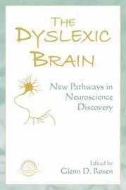 The Dyslexic Brain